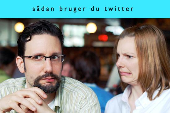 saadan-bruger-du-twitter